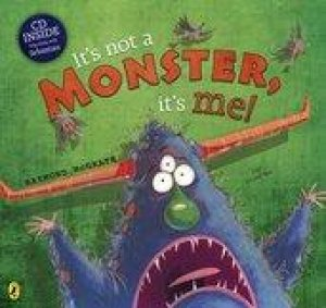 It's Not a Monster, It's Me! by Raymond McGrath