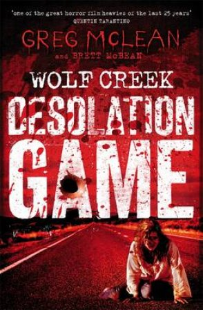 Desolation Game by Greg Mclean & Brett Mcbean