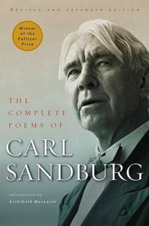 Complete Poems of Carl Sandburg by Carl Sandburg