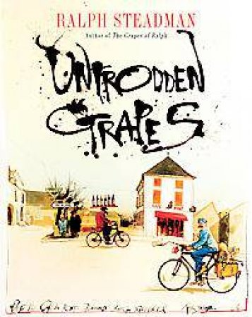 Untrodden Grapes by Ralph Steadman