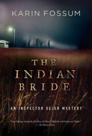 The Indian Bride by Karin Fossum & Charlotte Barslund