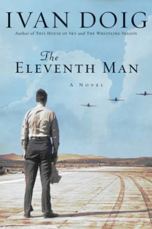 The Eleventh Man by Ivan Doig