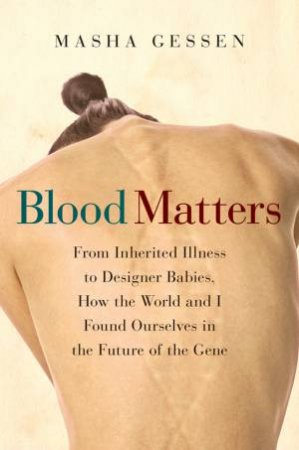 Blood Matters by Masha Gessen