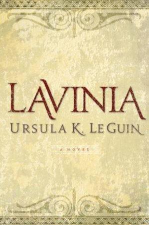 Lavinia by Ursula K. Le Guin