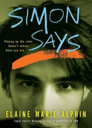 Simon Says by Elaine Marie Alphin