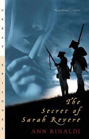 The Secret of Sarah Revere by Ann Rinaldi