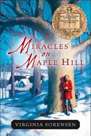 Miracles on Maple Hill by Virginia Sorensen & Beth Krush & Joe Krush