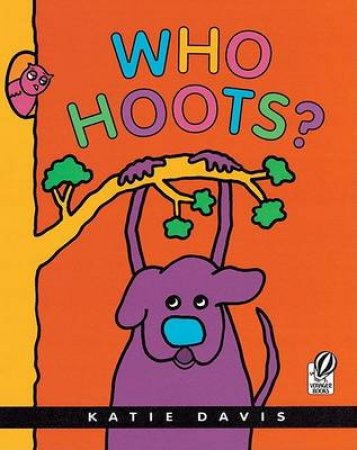Who Hoots? by Katie Davis