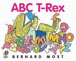 ABC T-Rex by Bernard Most