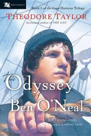 The Odyssey Of Ben O'Neal by Theodore Taylor