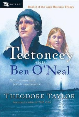 Teetoncey and Ben O'Neal by Theodore Taylor