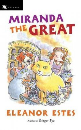 Miranda The Great by Eleanor Estes & Edward Ardizzone