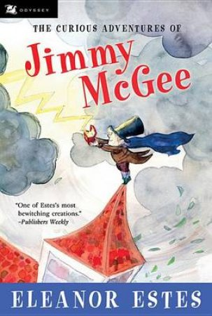 The Curious Adventures of Jimmy Mcgee by Eleanor Estes & John O'Brien