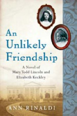 An Unlikely Friendship by Ann Rinaldi