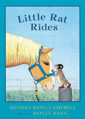Little Rat Rides by Monika Bang-Campbell & Molly Bang