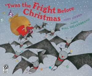 Twas The Fright Before Christmas by Judy Sierra & Will Hillenbrand