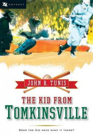 The Kid from Tomkinsville by John R. Tunis & Bruce Brooks
