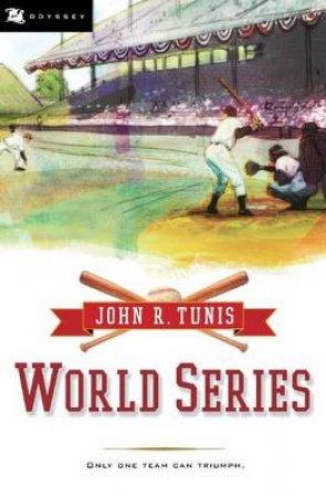 World Series by John R. Tunis & Bruce Brooks