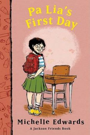 Pa Lia's First Day by Michelle Edwards
