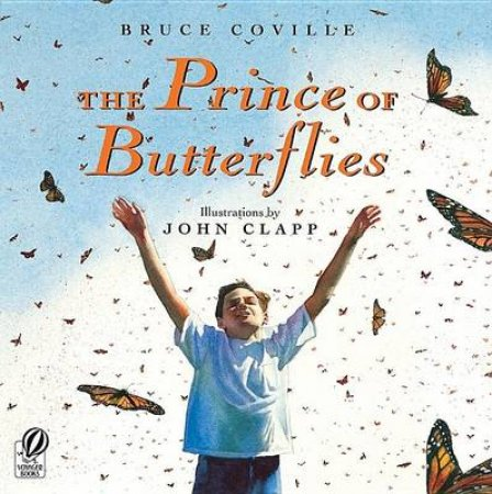 The Prince of Butterflies by Bruce Coville & John Clapp