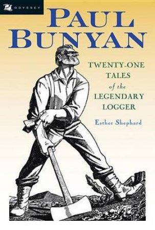 Paul Bunyan by Esther Shephard & Rockwell Kent
