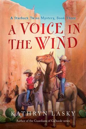 A Voice in the Wind by Kathryn Lasky