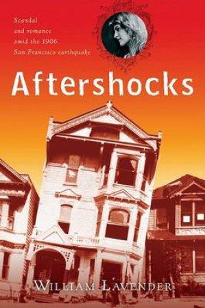 Aftershocks by William Lavender
