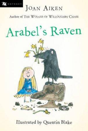 Arabel's Raven by Joan Aiken & Quentin Blake