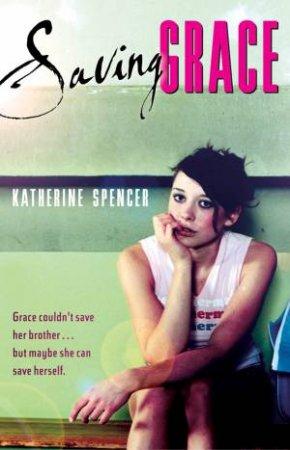 Saving Grace by Katherine Spencer