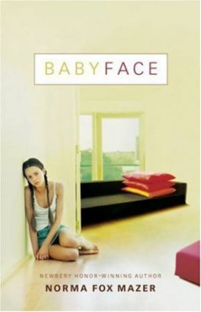 Babyface by Norma Fox Mazer
