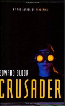 Crusader by Edward Bloor