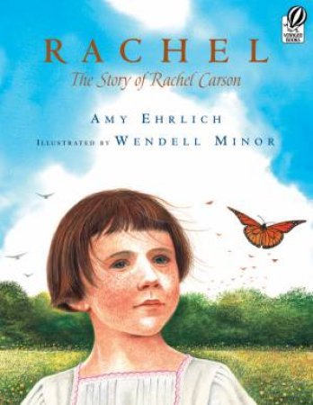 Rachel by Amy Ehrlich & Wendell Minor
