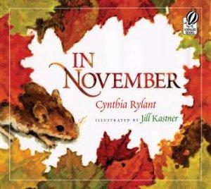 In November by Cynthia Rylant & Jill Kastner