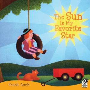 The Sun Is My Favorite Star by Frank Asch