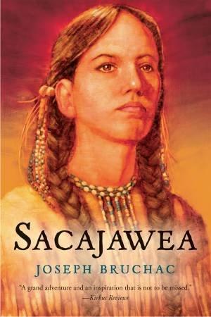 Sacajawea by Joseph Bruchac