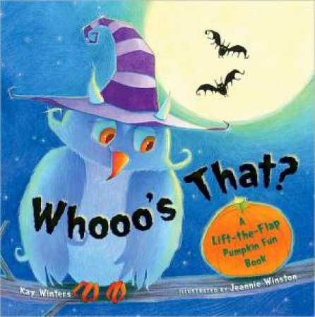 Whooo's That? by Kay Winters & Jeannie Winston