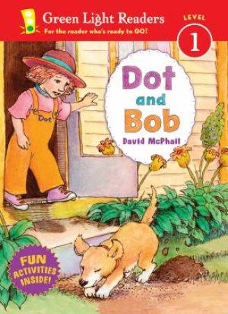 Dot and Bob by David McPhail