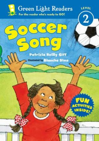 Soccer Song by Patricia Reilly Giff & Blanche Sims
