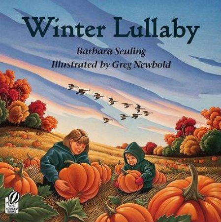 Winter Lullaby by Barbara Seuling & Greg Newbold