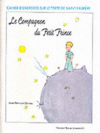 Le Compagnon Du Petit Prince by Jane D. Davies