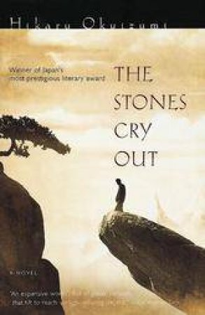 The Stones Cry Out by Hikaru Okuizumi & James Westerhoven