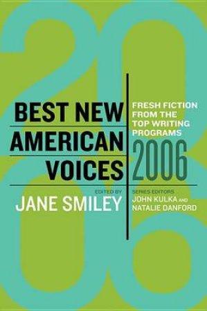 Best New American Voices 2006 by John Kulka & Natalie Danford