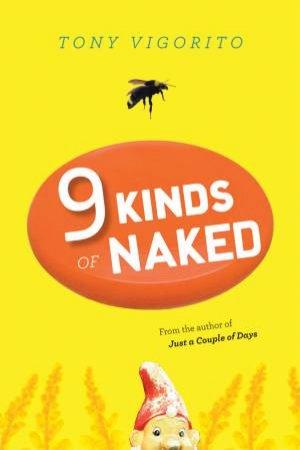 Nine Kinds of Naked by Tony Vigorito