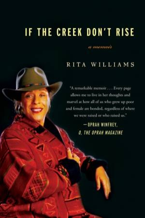 If the Creek Don't Rise by Rita Williams