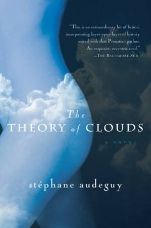 The Theory of Clouds by Stephane Audeguy & Timothy Bent