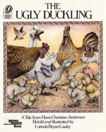 The Ugly Duckling by Hans Christian Andersen & Lorinda Bryan Cauley