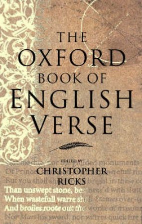 The Oxford Book of English Verse by Christopher B. Ricks