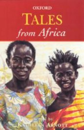 Tales from Africa by Kathleen Arnott & Rosamund Fowler