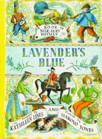 Lavender's Blue by Kathleen Lines & Harold Jones