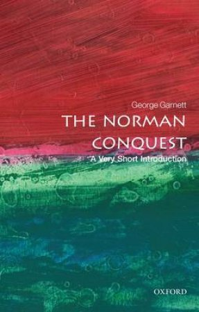 The Norman Conquest by George Garnett
